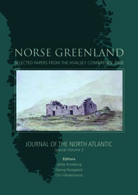 Norse Greenland: selected papers from the Hvalsey Conference 2008